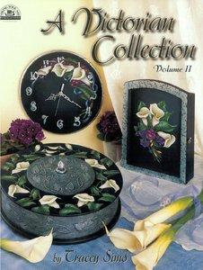A Victorian Collection Volume 2 Decorative Tole Painting free download