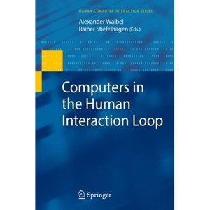 Computers in the Human Interaction Loop (Human-Computer Interaction Series) free download