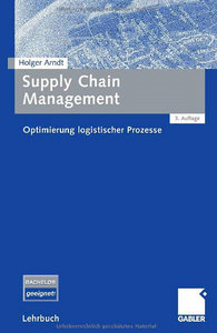 Supply Chain Management. Optimierung logistischer Prozesse free download