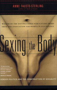 Sexing the Body: Gender Politics and the Construction of Sexuality free download