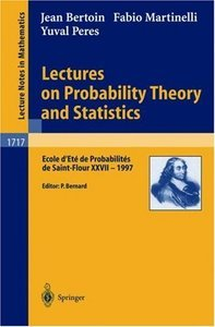 Lectures on Probability Theory and Statistics free download