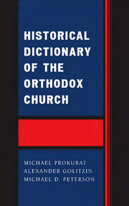 Historical Dictionary of the Orthodox Church free download