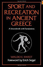 Sport and Recreation in Ancient Greece: A Sourcebook with Translations free download