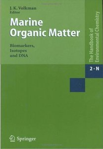 Marine Organic Matter: Biomarkers, Isotopes and DNA free download