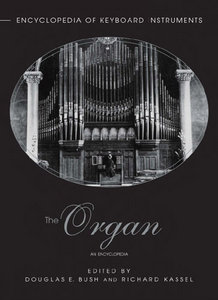 The Organ: An Encyclopedia (Encyclopedia of Keyboard Instruments) free download