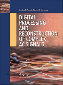 Digital Processing and Reconstruction of Complex Signals free download