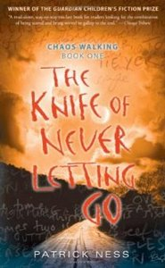 The Knife of Never Letting Go: Chaos Walking: Book One free download