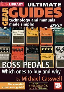 Lick Library - Ultimate Gear Guides: BOSS Pedals free download