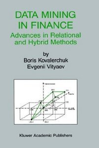 Data Mining in Finance: Advances in Relational and Hybrid Methods free download