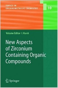 New Aspects of Zirconium Containing Organic Compounds free download