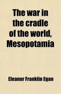 The war in the cradle of the world, Mesopotamia free download