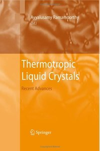 Thermotropic Liquid Crystals: Recent Advances free download