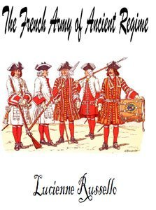 The French Army of Ancient Regime free download