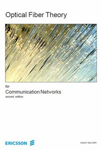 Optical Fiber Theory for Communication Networks free download