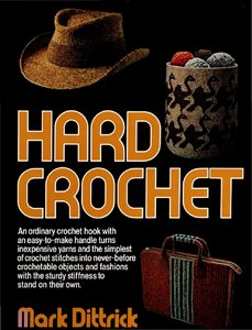 Mark Dittrick Hard Crochet free download