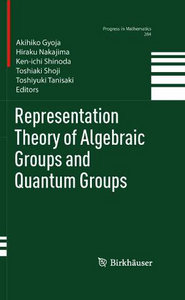 Representation Theory of Algebraic Groups and Quantum Groups (Progress in Mathematics) free download