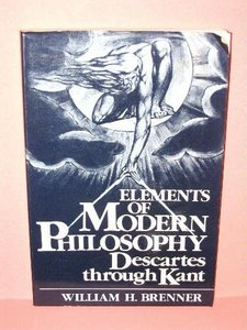 The Elements of Modern Philosophy: Descartes Through Kant free download