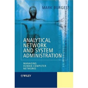 Analytical Network and System Administration: Managing Human-Computer Systems free download