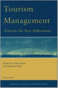 Tourism Management: Towards the New Millennium (Advances in Tourism Research) From Pergamon free download