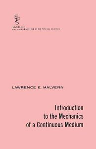 Introduction to the Mechanics of a Continuous Medium free download