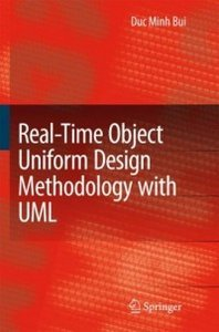 Real-Time Object Uniform Design Methodology with UML free download