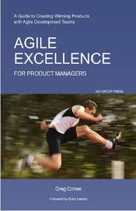 Agile Excellence for Product Managers: A Guide to Creating Winning Products with Agile Development Teams free download