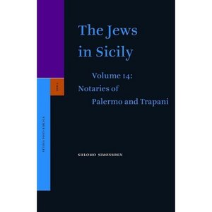 The Jews in Sicily, Notaries of Palermo and Trapani (Studia Post Biblica) free download