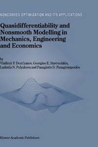 Quasidifferentiability and Nonsmooth Modelling in Mechanics, Engineering and Economics free download