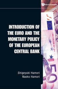 Introduction of the Euro and the Monetary Policy of the European Central Bank free download