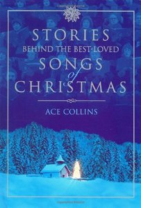 Stories Behind the Best-Loved Songs of Christmas (Stories Behind Books) free download