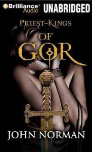 Priest-Kings of Gor by John Norman Book 3 (Audiobook) free download