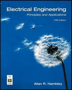 Electrical Engineering: Principles and Applications, Fifth Edition free download
