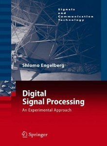 Digital Signal Processing: An Experimental Approach free download