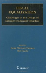Fiscal Equalization: Challenges in the Design of Intergovernmental Transfers From Springer free download