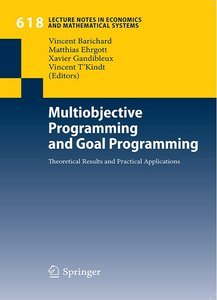 Multiobjective Programming and Goal Programming: Theoretical Results and Practical Applications free download