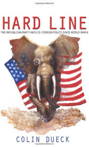 Hard Line: The Republican Party and U.S. Foreign Policy since World War II free download