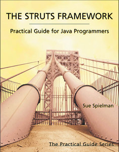 The Struts Framework: Practical Guide for Java Programmers free download