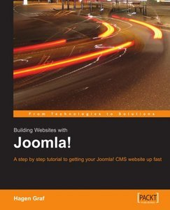 Building Websites with Joomla! A step by step tutorial to getting your Joomla! CMS website up fast free download