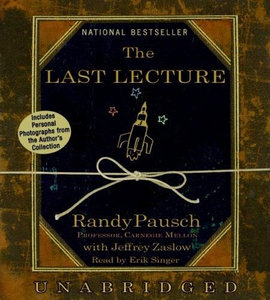 The Last Lecture by Randy Pausch and Jeffrey Zaslow (Audiobook) free download