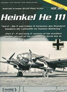 Heinkel He 111 (World War II Combat Aircraft Photo Archive ADC 007) free download