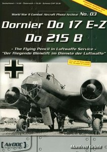 Dornier Do 17 E-Z, Do 215 B (World War II Combat Aircraft Photo Archive ADC 003) free download