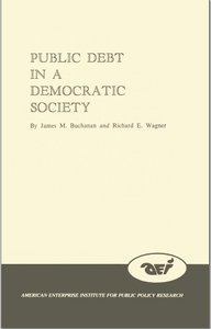 Public Debt in a Democratic Society By James Buchanan, Richard E. Wagner free download