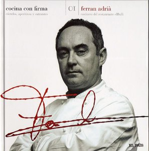 Ferran Adria - Cocina Con Firma Vol.1 - Free eBooks Download