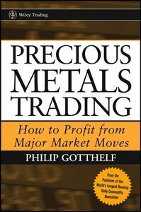 Precious Metals Trading: How To Forecast and Profit from Major Market Moves free download