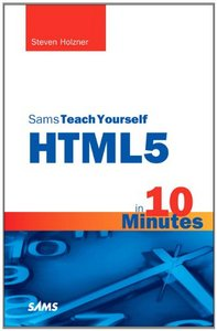 S a m s Teach Yourself HTML5 in 10 Minutes free download