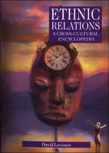 Ethnic Relations: A Cross-Cultural Encyclopedia free download