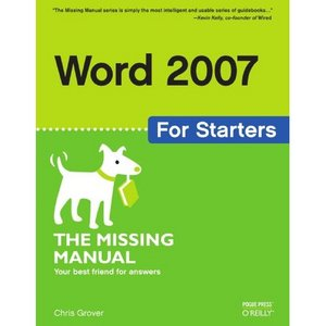 Word 2007 for Starters: The Missing Manual free download