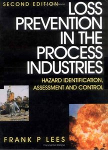 Loss Prevention in the Process Industries Vol 1 - 3 free download