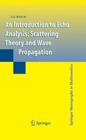 An Introduction to Echo Analysis: Scattering Theory and Wave Propagation free download