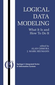 Logical Data Modeling: What it is and How to do it free download
